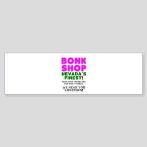 BONK SHOP - NEVADA'S FINEST! Bumper Sticker