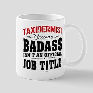 Badass Taxidermist Mugs