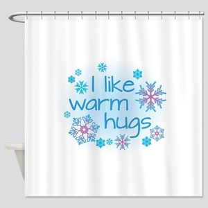 I like warm hugs Shower Curtain