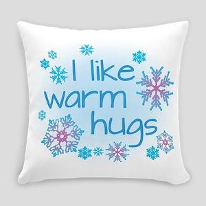 I like warm hugs Everyday Pillow