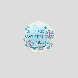 I like warm hugs Mini Button