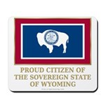 Wyoming Proud Citizen Mousepad