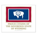 Wyoming Proud Citizen Small Poster