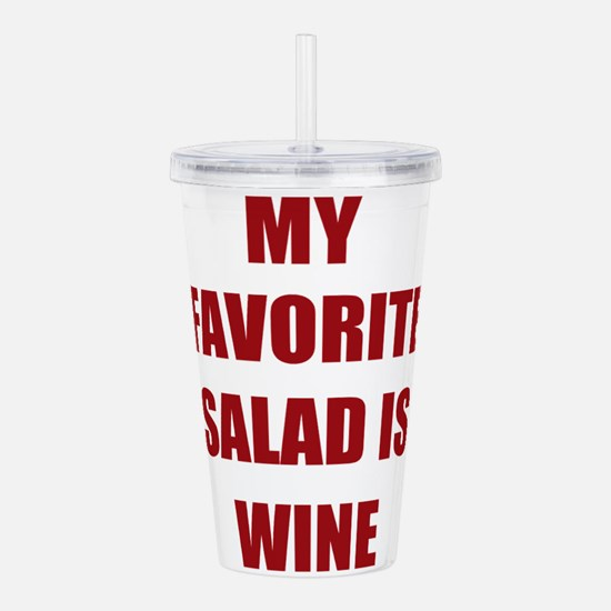 my favorite salad is w Acrylic Double-wall Tumbler