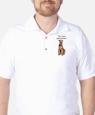 Airedale that believes they have super Golf Shirt