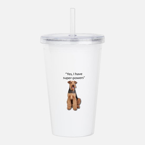 Airedale that believes Acrylic Double-wall Tumbler