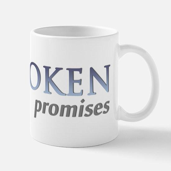 Broken Promises/ Trystan Scott Mugs