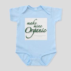 Make Mine Organic Infant Bodysuit