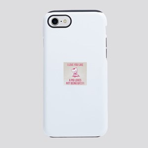 I love you bacon humor iPhone 8/7 Tough Case