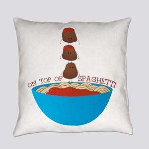 Top Of Spaghetti Everyday Pillow