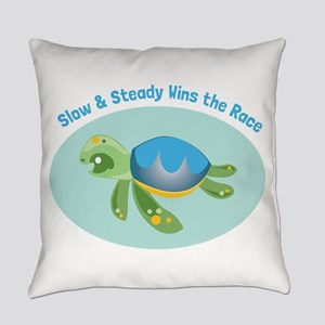 Slow & Steady wins the race Everyday Pillow