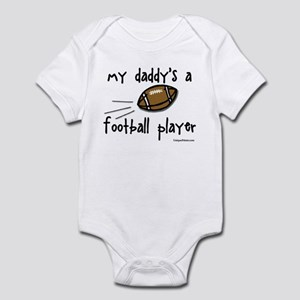 my daddy's a football player Infant Bodysuit