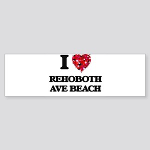 I love Rehoboth Ave Beach Delaware Bumper Sticker