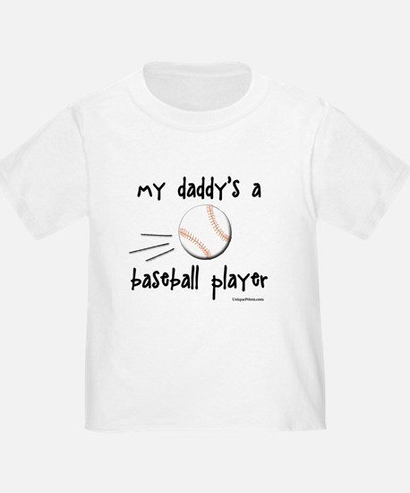 my daddy's a baseball player T