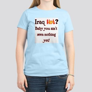Iraq Hot? Women's Light T-Shirt