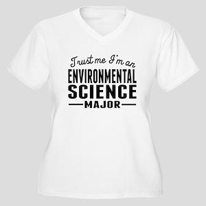 Trust Me Im An Environmental Science Major Plus Si