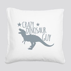 Crazy Dinosaur GUY (T-REX Ty Square Canvas Pillow