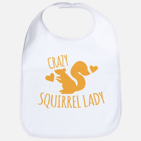 Crazy Squirrel lady Bib