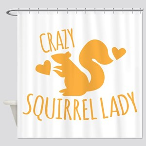 Crazy Squirrel lady Shower Curtain