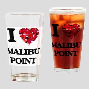 I love Malibu Point California Drinking Glass