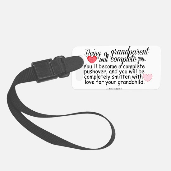 being a grandparent Luggage Tag