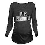 Dad's Favorite Long Sleeve Maternity T-Shirt
