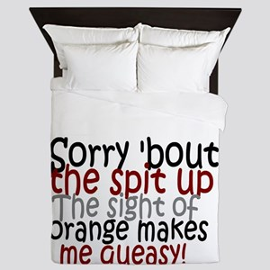 Sorry about the spit up Queen Duvet