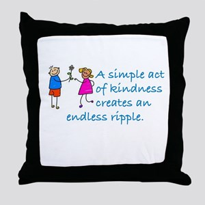 S SIMPLE ACT OF KINDNESS CREATES AN E Throw Pillow