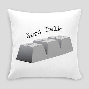 Nerd Talk Everyday Pillow