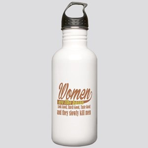women are like bacon Stainless Water Bottle 1.0L