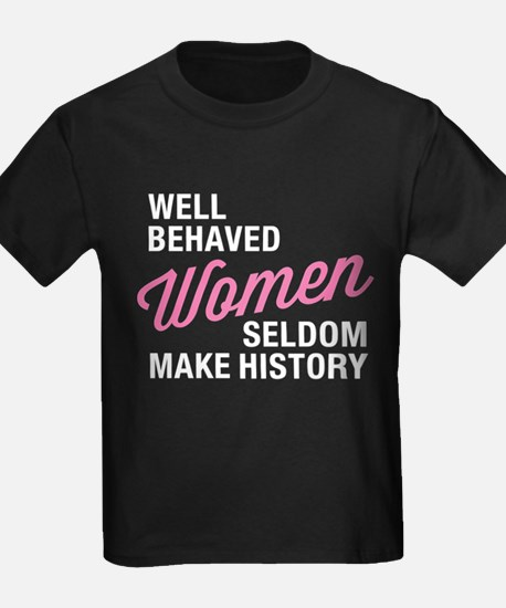 Well Behaved Women T