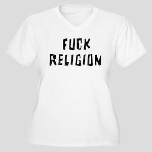 Fuck Religion Women's Plus Size V-Neck T-Shirt