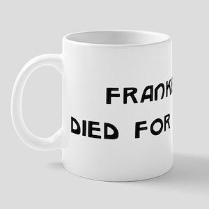Frankenstein Died For Our Sins Mug
