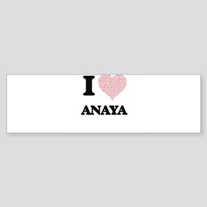 I love Anaya (heart made from words Bumper Sticker