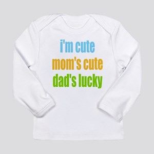 Im Cute Long Sleeve T-Shirt