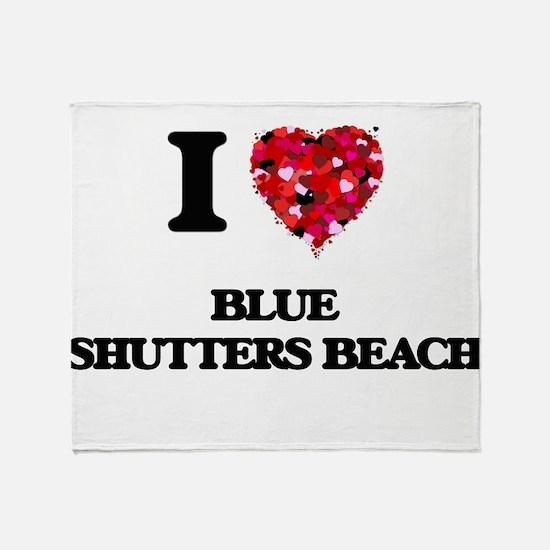 I love Blue Shutters Beach Rhode Isl Throw Blanket