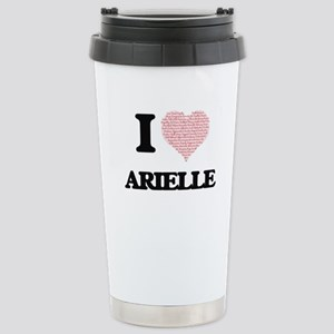I love Arielle (heart m Stainless Steel Travel Mug
