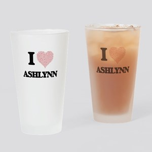 I love Ashlynn (heart made from wor Drinking Glass