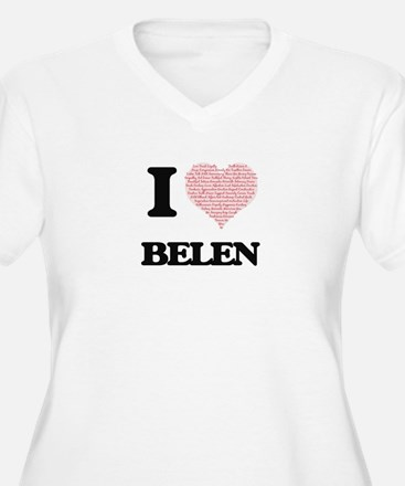 I love Belen (heart made from wo Plus Size T-Shirt