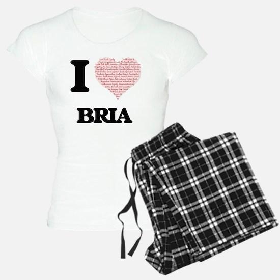 I love Bria (heart made fro Pajamas