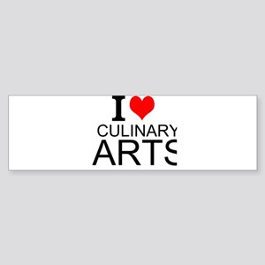 I Love Culinary Arts Bumper Sticker