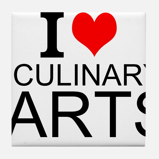 I Love Culinary Arts Tile Coaster