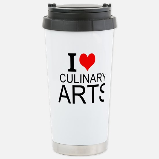 I Love Culinary Arts Travel Mug