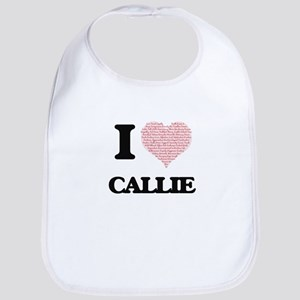 I love Callie (heart made from words) design Bib