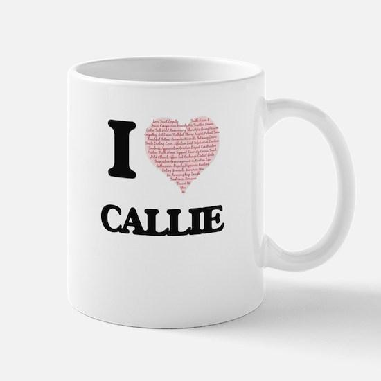 I love Callie (heart made from words) design Mugs
