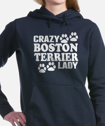Crazy Boston Terrier Lady Women's Hooded Sweatshir