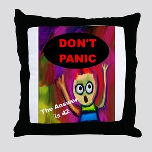 Don't Panic - The Answer is 42 Throw Pillow