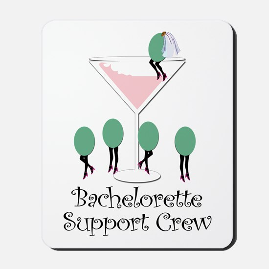 Bachelorette Support Crew Mousepad