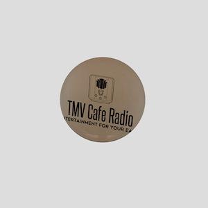 TMV Cafe Radio Mini Button