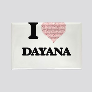 I love Dayana (heart made from words) desi Magnets